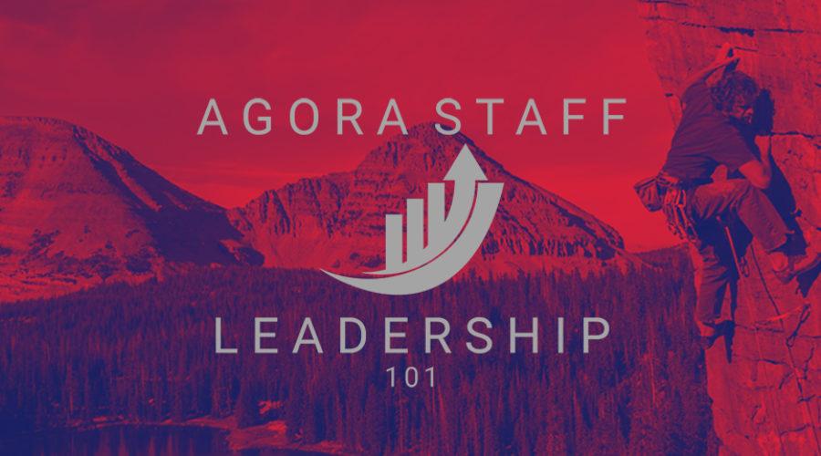 AGORA Staff Leadership 101